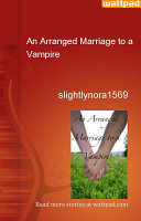 An Arranged Marriage to a Vampire ebook