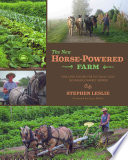 The New Horse Powered Farm Book