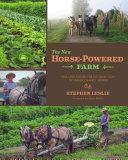 The New Horse Powered Farm