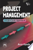 Project Management   a Life Cycle Approach Book