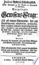 Jodoci Andrea Hiltebrandts, Früh-Predigers zu St. Marien in Stargardt in Pommern, Vorgelegte Gewissens-Frage