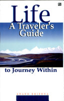 Life a Traveller s Guide to Journey With