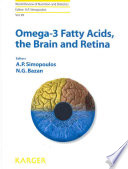 Omega 3 Fatty Acids The Brain And Retina Book PDF