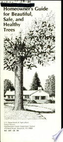 Homeowner s Guide for Beautiful  Safe  and Healthy Trees Book