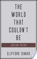 Free Download The World That Couldn't Be Book