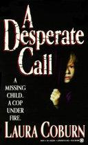 A Desperate Call