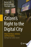 Citizen   s Right to the Digital City