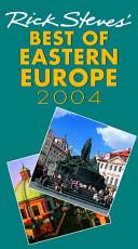 Rick Steves' Best of Eastern Europe 2004