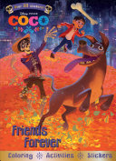 Disney Pixar Coco Friends Forever