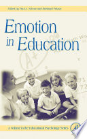 """Emotion in Education"" by Gary D. Phye, Paul Schutz, Reinhard Pekrun"