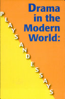 Drama in the Modern World: Plays & Essays