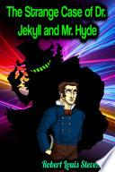 The Strange Case of Dr  Jekyll and Mr  Hyde   Robert Louis Stevenson