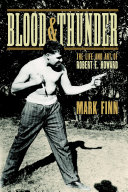Blood and Thunder: The Life and Art of Robert E. Howard ebook