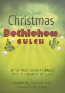 Christmas at Bethlehem Gulch