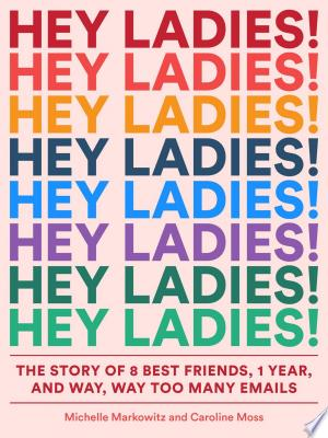Download Hey Ladies! Free Books - Dlebooks.net