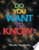 Do You Want to Know