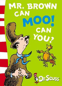 Mr Brown Can Moo ! Can You?