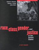 Race  Class  Gender  and Justice in the United States