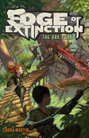 Edge of Extinction #1: The Ark Plan Pdf/ePub eBook
