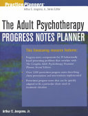 The Adult Psychotherapy Progress Notes Planner Book