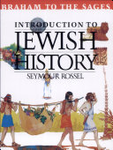 Journey Through Jewish History  Abraham to the sages