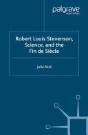 Robert Louis Stevenson, Science, and the Fin de Siècle [Pdf/ePub] eBook