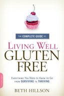 The Complete Guide to Living Well Gluten Free Book
