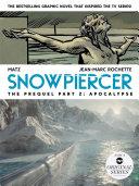 Snowpiercer  Prequel Vol  2  Apocalypse