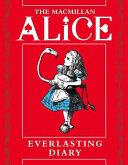The Macmillan Alice Everlasting Diary