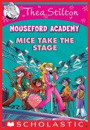 Pdf Mice Take the Stage (Thea Stilton Mouseford Academy #7)