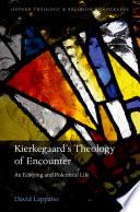 Kierkegaard s Theology of Encounter