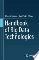 Handbook of Big Data Technologies Book