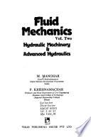 Fluid Mechanics  : Vol. 2: Hydraulic Machinery & Advanced Hydraulics