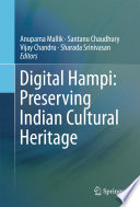 Digital Hampi  Preserving Indian Cultural Heritage