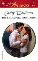 The Billionaire Boss s Bride