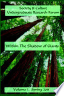 Society Culture Undergraduate Research Forum 2015 Journal Within The Shadow Of Giants