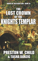 The Lost Crown of the Knights Templar