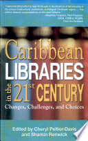 Caribbean Libraries In The 21st Century Book PDF