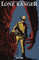 The Lone Ranger Vol. 8: The Long Road Home [Pdf/ePub] eBook