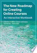 The New Roadmap for Creating Online Courses Book