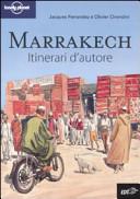 Guida Turistica Marrakech. Itinerari d'autore Immagine Copertina