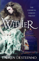 Wither (The Chemical Garden, Book 1) banner backdrop