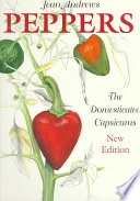 """Peppers: The Domesticated Capsicums"" by Jean Andrews"