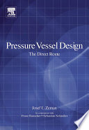 Pressure Vessel Design: The Direct Route
