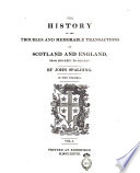 The History of the Troubles and Memorable Transactions in Scotland and England from 1624 to 1645  By John Spalding  In Two Volumes  Vol  1    2