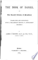 The Book of Daniel  Or  the Second Volume of Prophecy