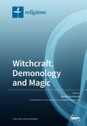 Witchcraft, Demonology and Magic