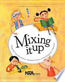 Mixing It Up  Integrated  Interdisciplinary  Intriguing Science in the Elementary Classroom