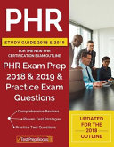 PHR Study Guide 2018 & 2019 for the NEW PHR Certification Exam Outline