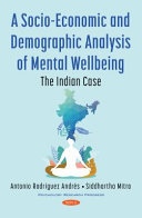 A Socio economic and Demographic Analysis of Mental Wellbeing